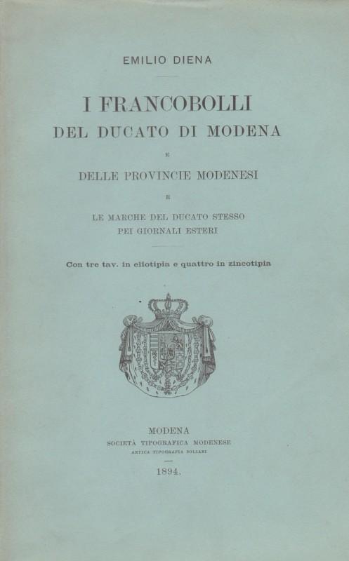 Emilio Diena - I francobolli del Ducato di Modena e delle provincie Modenesi